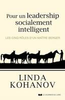Pour un leadership socialement intelligent