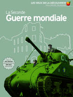 La Seconde Guerre mondiale, en association avec l'Imperial war museum