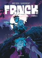 5, FRNCK - TOME 5 - CANNIBALES