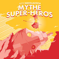 Mythe & super-héros