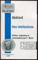 Abélard. Des intellections