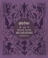 Harry Potter, Le Grand Livre Des Creatures