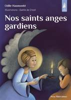 Nos saints anges gardiens