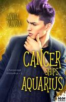 Cancer Ships Aquarius, L'horoscope amoureux, T5