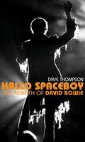 Hallo Spaceboy, The Rebirth of David Bowie