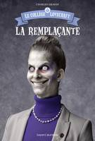 4/LOVECRAFT  LA REMPLACANTE