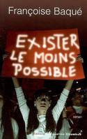 Exister le moins possible, roman