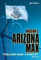 3, CHERUB Mission 3 - Arizona Max