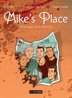 Mike's Place - Chronique d'un attentat