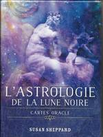 L'astrologie de la lune noire / cartes oracle