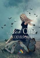 AER Club - The devil's game, Roman lesbien