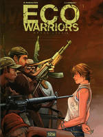 Ecowarriors, 1, Eco Warriors Tome 1