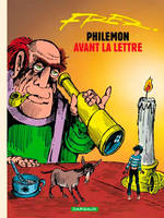 Philémon ., 1, Philémon - Tome 1 - Philémon avant la lettre