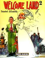 2, Welcome land - Tome 02