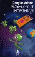 Le guide galactique., 5, H2G2, V : Globalement inoffensive