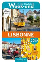 Un Grand Week-End à Lisbonne 2018. Le Guide