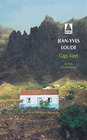 CAP-VERT, NOTES ATLANTIQUES BABEL 537, notes atlantiques