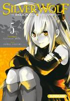 SilverWolf, 5, Silver Wolf - Blood Bone - tome 5