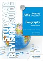 Cambridge IGCSE and O Level Geography Study and Revision Guide revised