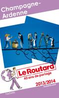 Guide du Routard Champagne-Ardenne 2013/2014