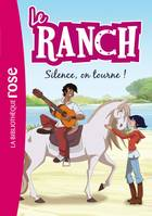 6, Le Ranch 06 - Silence, on tourne !
