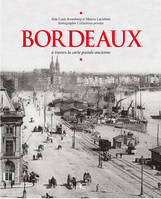 Bordeaux à travers la carte postale ancienne