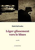 LEGER GLISSEMENT VERS LE BLUES