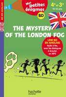 The Mystery of the London Fog 4e-3e