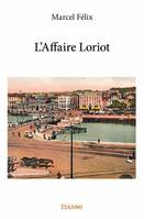 L'AFFAIRE LORIOT