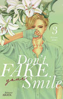 Don't fake your smile - Tome 3