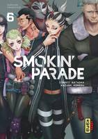 SMOKIN' PARADE, TOME 6
