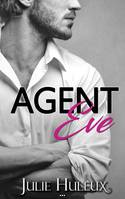 Agent Eve, (Agents Secrets  t. 1.5)