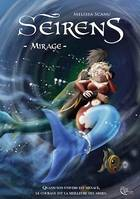 Seirens - Tome 2, Mirage
