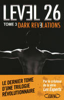 3, Dark revelations Level 26 tome 3, Volume 3, Dark revelations