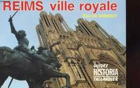 REIMS VILLE ROYALE