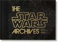 LES ARCHIVES STAR WARS: 1977-1983 - THE STAR WARS ARCHIVES: EPISODES IV#VI 1977 1983