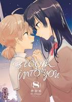 8, Bloom into you