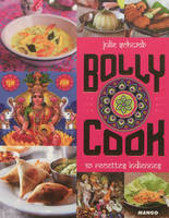 Bolly cook / 50 recettes indiennes