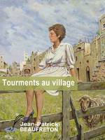 Tourments au village