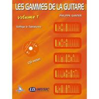 Les Gammes de la Guitare - Volume 1 + CD