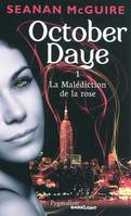 1, October daye t1 : la malediction de la rose