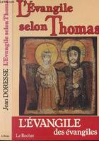 L'Evangile selon Thomas – Les Paroles Secrètes de J ésus, les