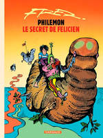 Philémon, Le secret de Félicien, Volume 13, Le secret de Félicien