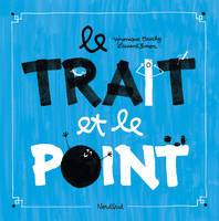 TRAIT ET LE POINT (NOUVELLE EDITION)
