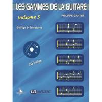 Les Gammes de la Guitare - Volume 3 + CD