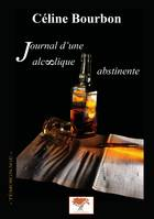 Journal d'un alcoolique abstinente