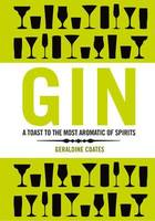 Gin (Anglais), A toast to the most aromatic of spirits