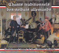 CHANTS TRADITIONNELS DES SOLDATS ALLEMANDS - CD