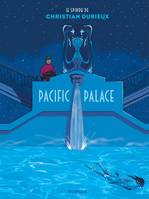 LE SPIROU DE CHRISTIAN DURIEUX - PACIFIC PALACE