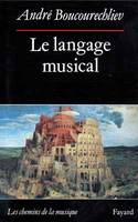 Le Langage musical